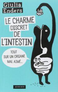 le_charme_discret_de_l_intestin_giulia_enders