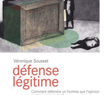 défense-legitime-veronique-sousset
